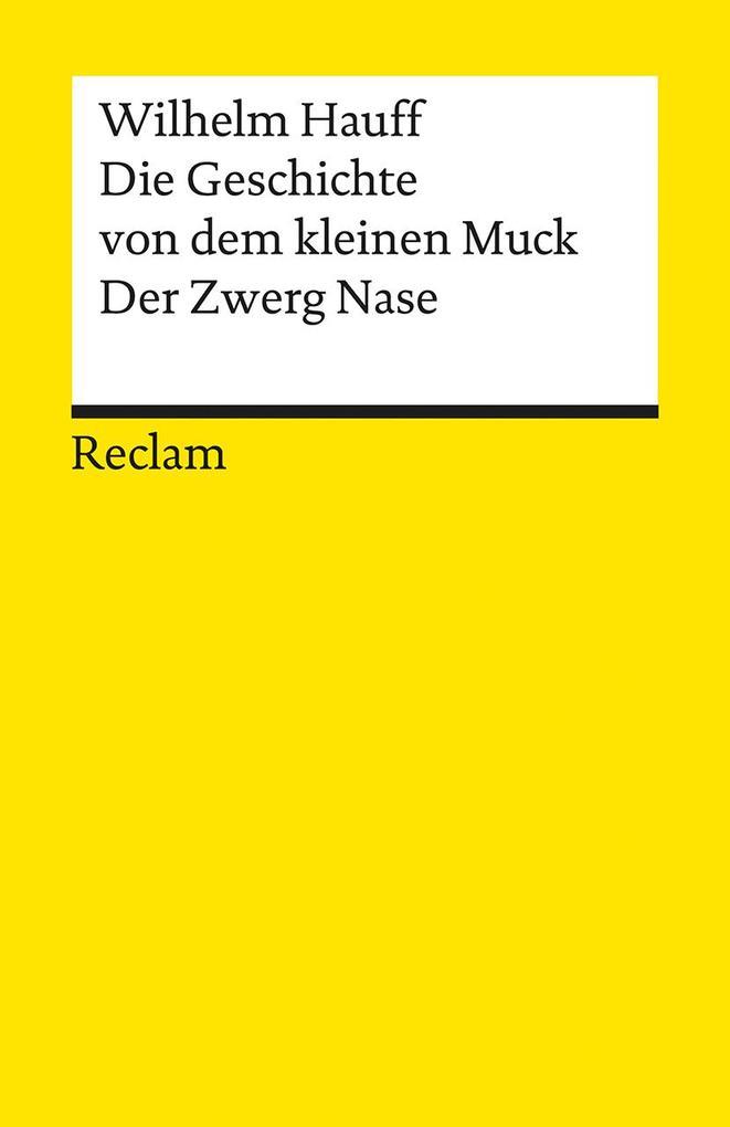 Die Geschichte vom kleinen Muck / Zwerg Nase als Taschenbuch von Wilhelm Hauff