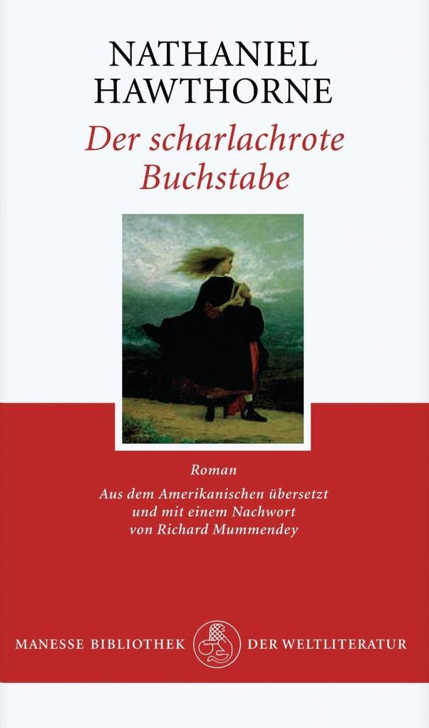 Der scharlachrote Buchstabe als Buch von Nathaniel Hawthorne