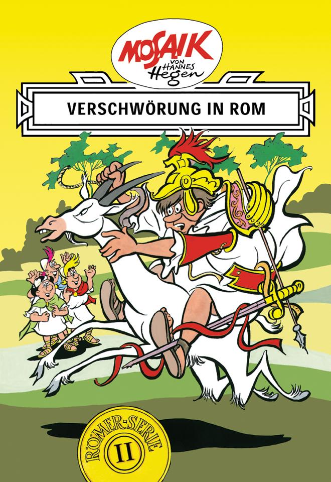 Die Digedags. Römer-Serie 02. Verschwörung in Rom als Buch von Hannes Hegen