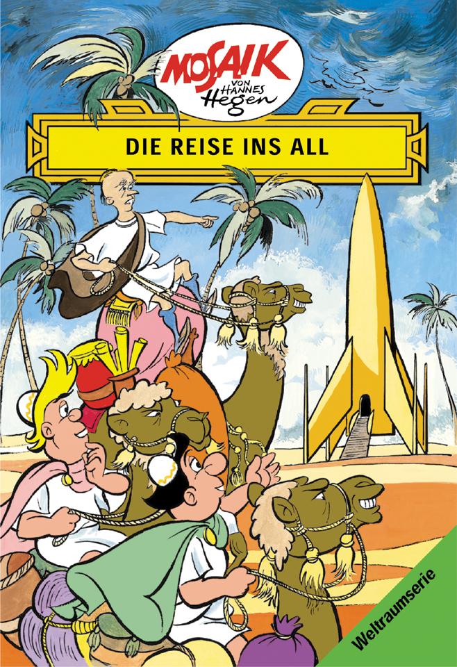 Die Digedags. Weltraum-Serie 01. Die Reise ins All als Buch von Hannes Hegen