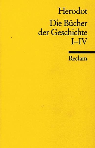 Die Bücher der Geschichte, Auswahl I, 1. - 4. Buch als Taschenbuch von Herodot