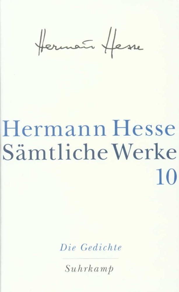 Die Gedichte als Buch von Hermann Hesse, Peter Huber, Peter Huber