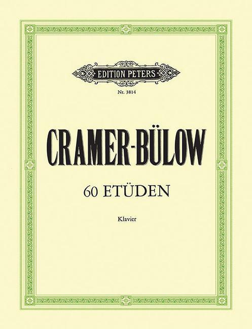 60 Etüden als Buch von Johann Baptist Cramer