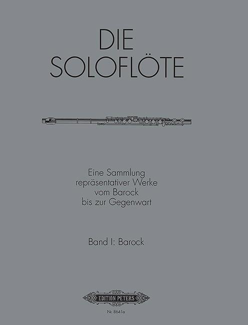 Die Soloflöte Band 1 Barock als Buch von