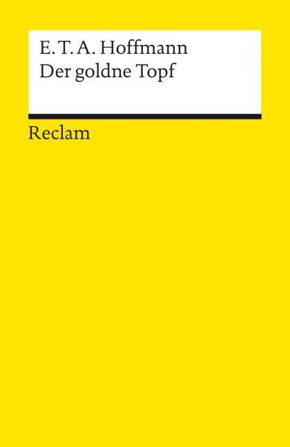 Der goldne Topf als Taschenbuch von Ernst Theodor Amadeus Hoffmann