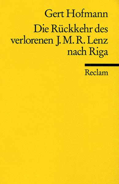 Die Rückkehr des verlorenen J.M.R. Lenz nach Riga als Taschenbuch von Gert Hofmann