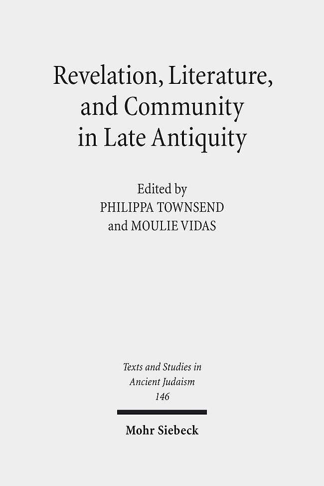 Revelation, Literature, and Community in Late Antiquity als Buch von