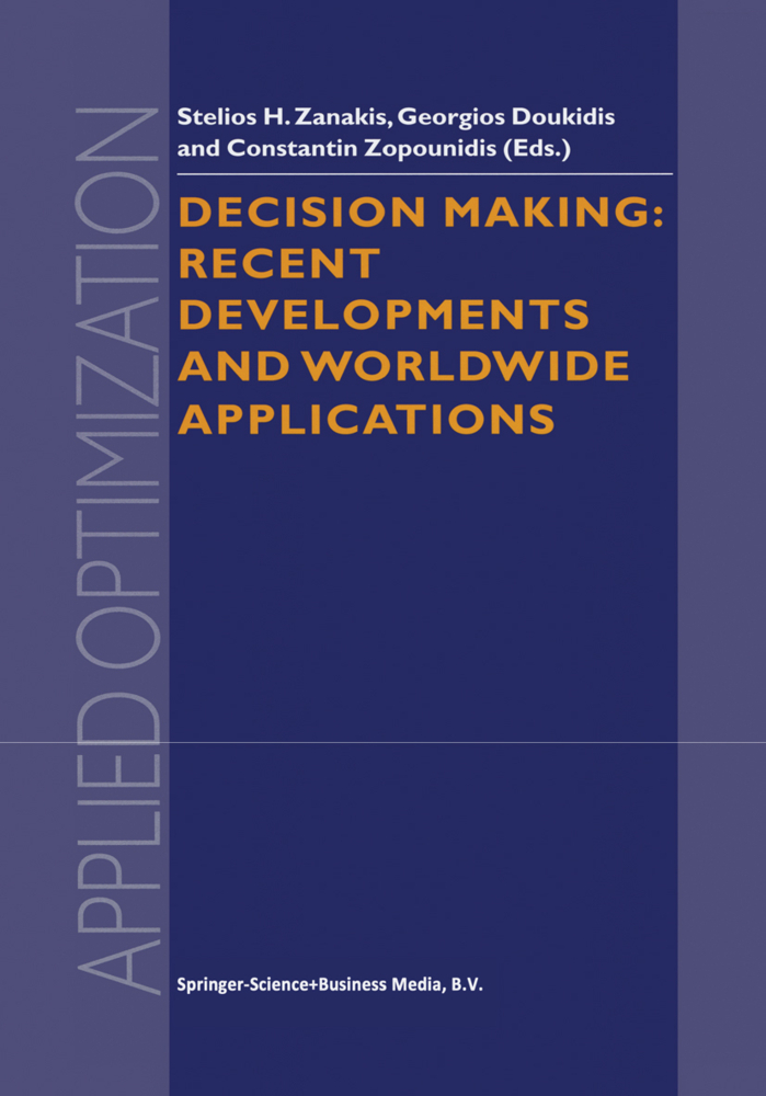 Decision Making: Recent Developments and Worldw...