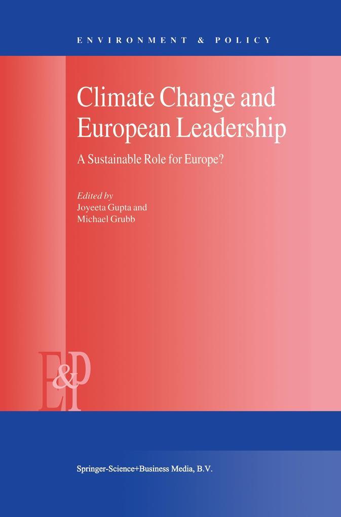 Climate Change and European Leadership als Buch von - Springer
