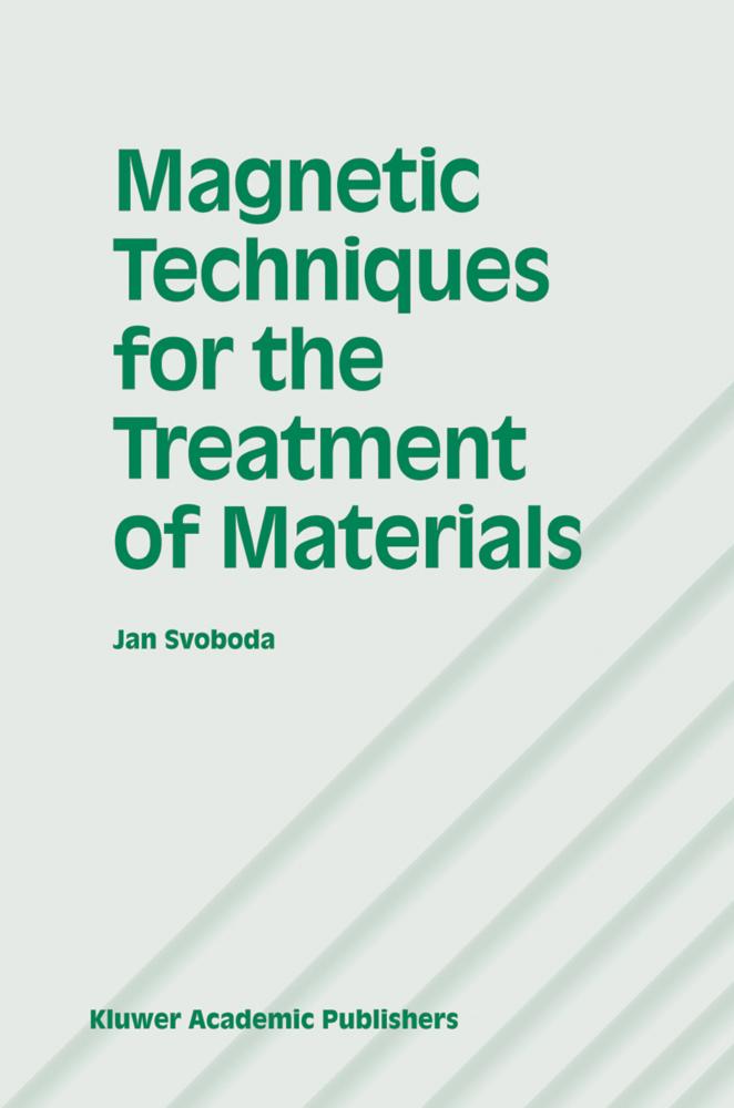 Magnetic Techniques for the Treatment of Materials als Buch von Jan Svoboda