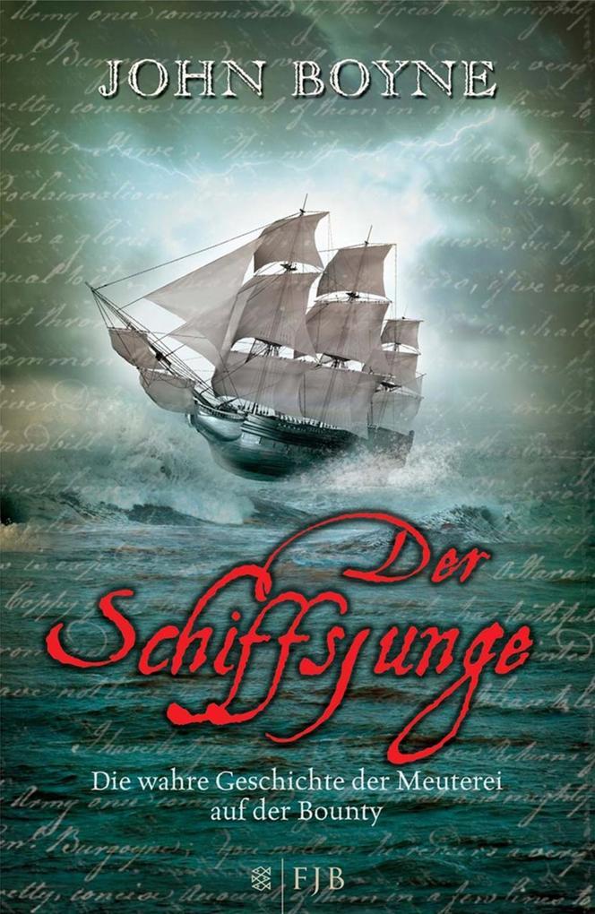 Der Schiffsjunge als Buch von John Boyne