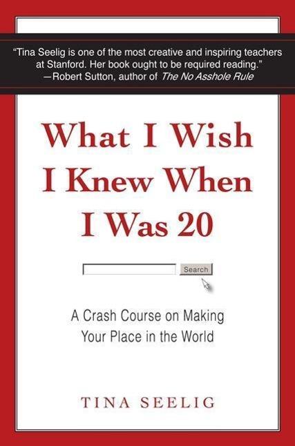 What I Wish I Knew When I Was 20 als Taschenbuch von Tina Seelig