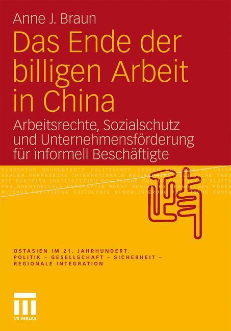 Das Ende der billigen Arbeit in China als Buch von Anne J. Braun
