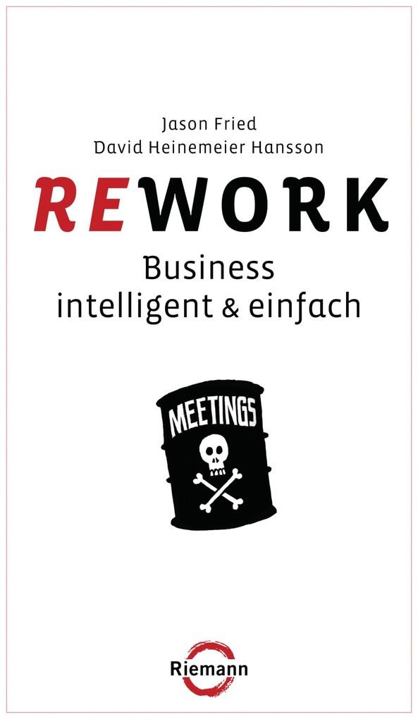 Rework als eBook von Jason Fried, David Heinemeier Hansson
