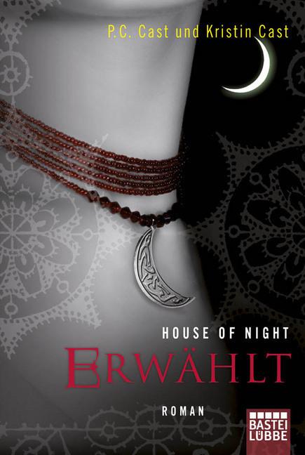 House of Night 03. Erwählt als Taschenbuch von P. C. Cast