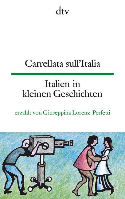 Carrellata sull'Italia Italien in kleinen Geschichten als Taschenbuch von