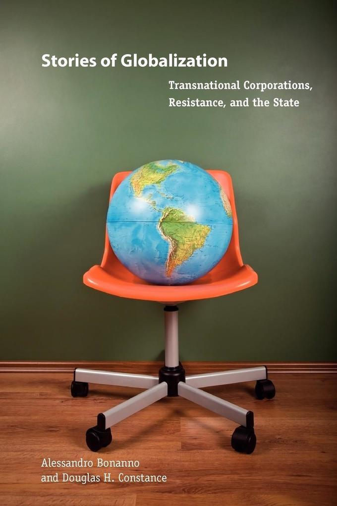 Stories of Globalization als Taschenbuch von Alessandro Bonanno, Douglas H. Constance