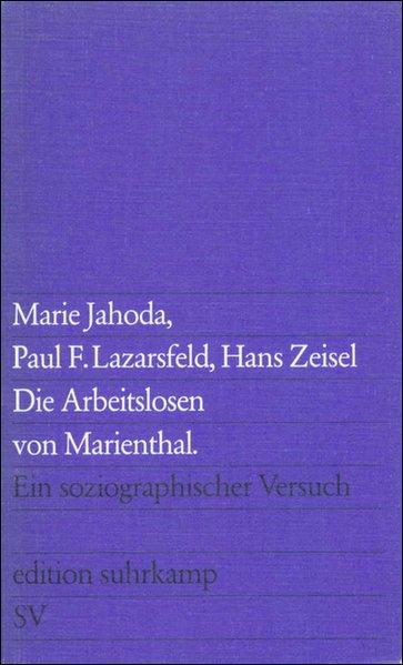 Die Arbeitslosen von Marienthal als Taschenbuch...