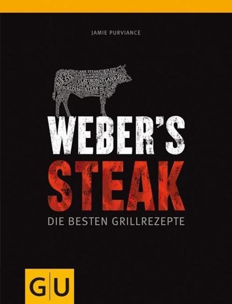 Weber's Steak als Buch von Jamie Purviance