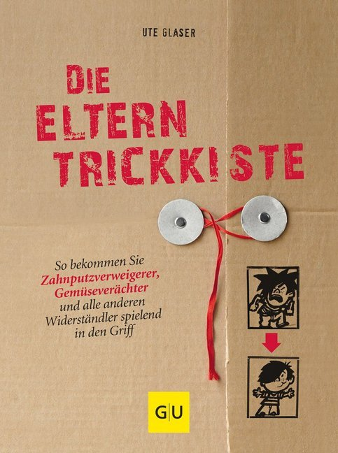 Die Eltern-Trickkiste als Buch von Ute Glaser