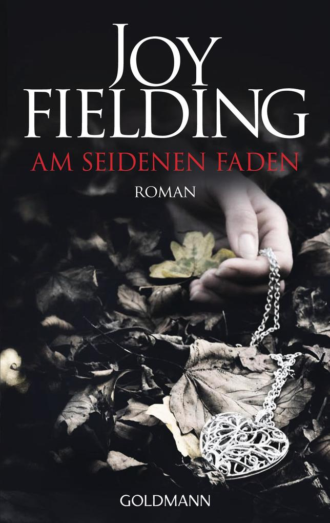 Am seidenen Faden als eBook von Joy Fielding
