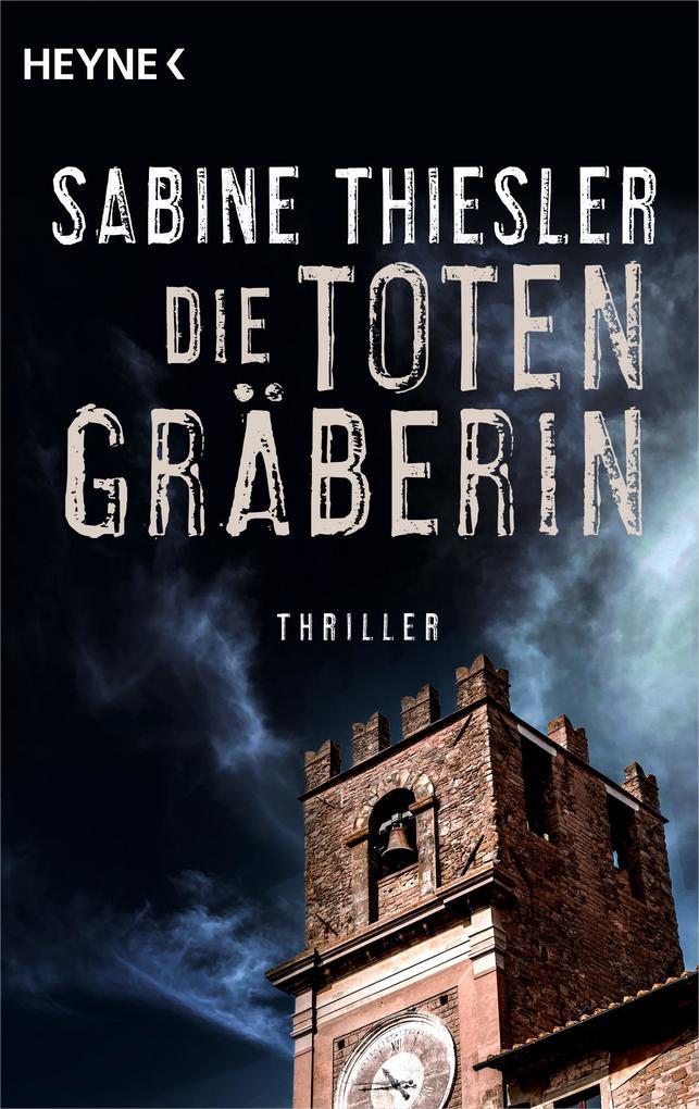 Die Totengräberin als eBook von Sabine Thiesler