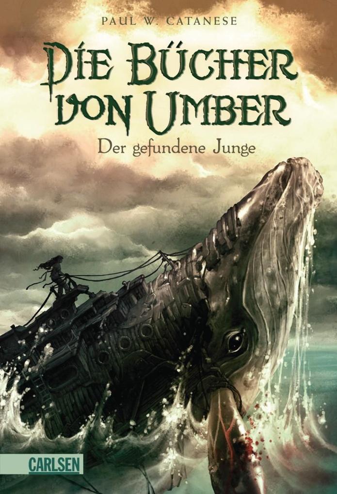 Die Bücher von Umber 01. Der gefundene Junge als eBook von P. W. Catanese