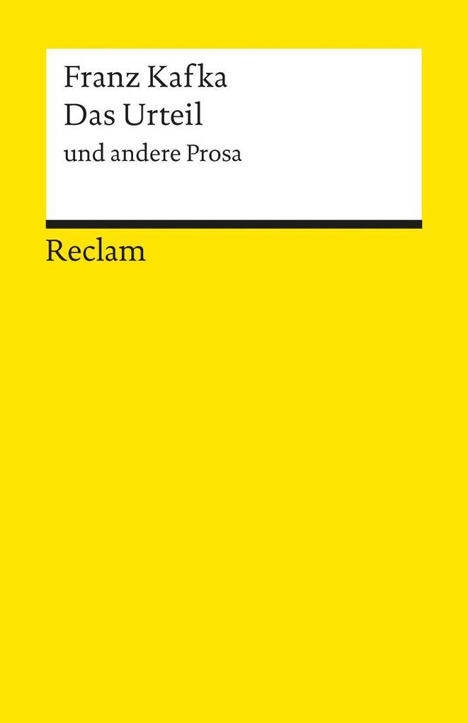 Das Urteil und andere Prosa als Taschenbuch von Franz Kafka