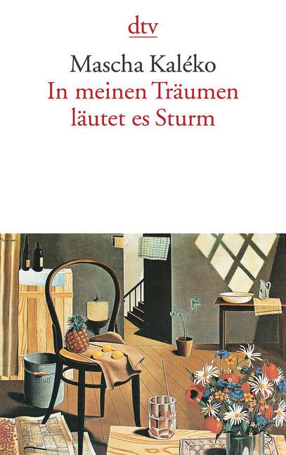 In meinen Träumen läutet es Sturm als Taschenbuch von Mascha Kaleko