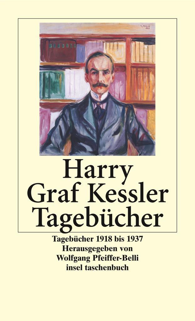 Tagebücher 1918 - 1937 als Taschenbuch von Harry Graf Kessler