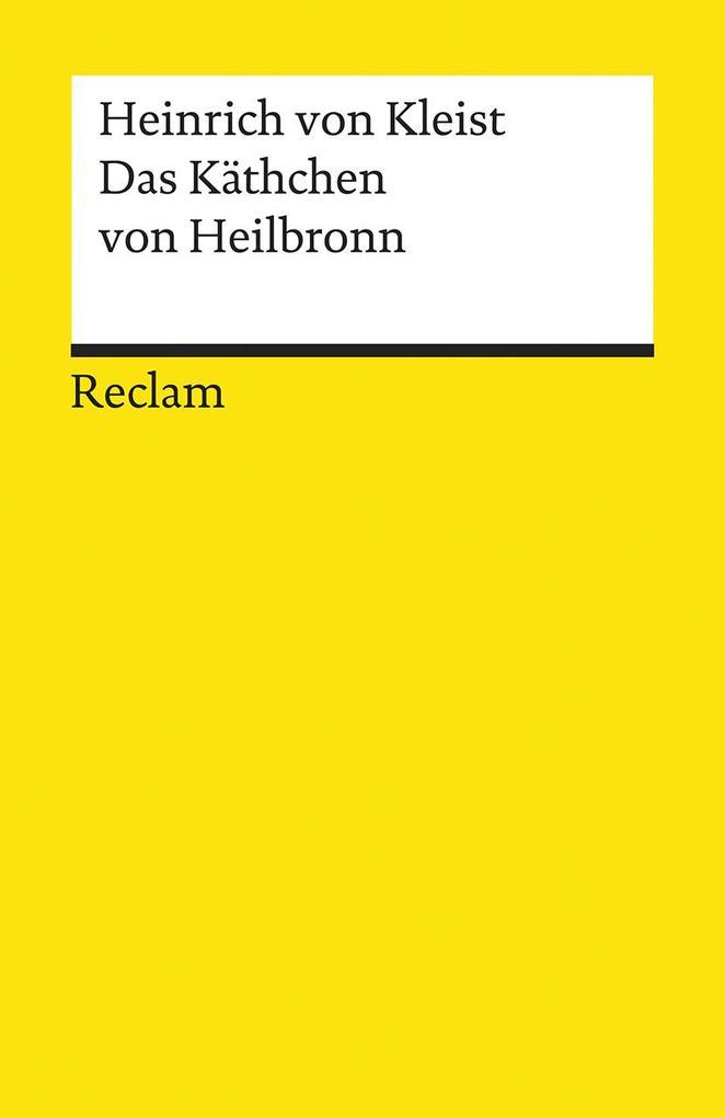 Das Käthchen von Heilbronn als Taschenbuch von Heinrich von Kleist
