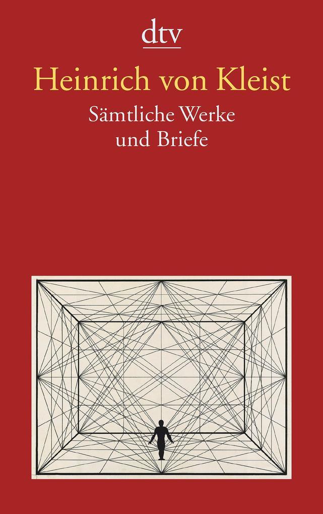 Sämtliche Werke und Briefe als Taschenbuch von Heinrich von Kleist