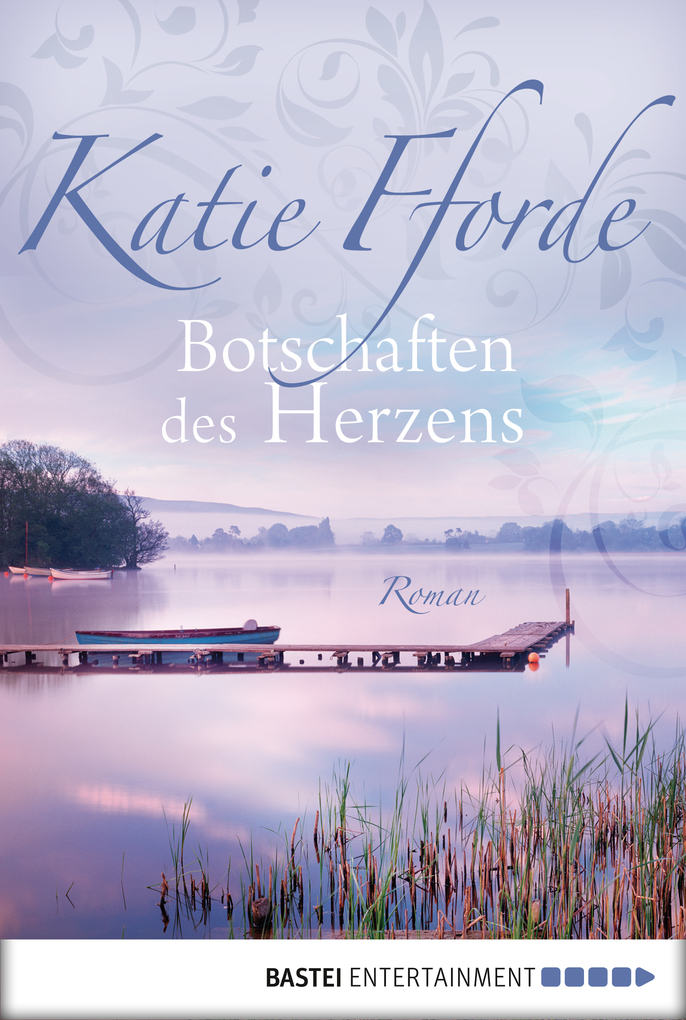 Botschaften des Herzens als eBook von Katie Fforde