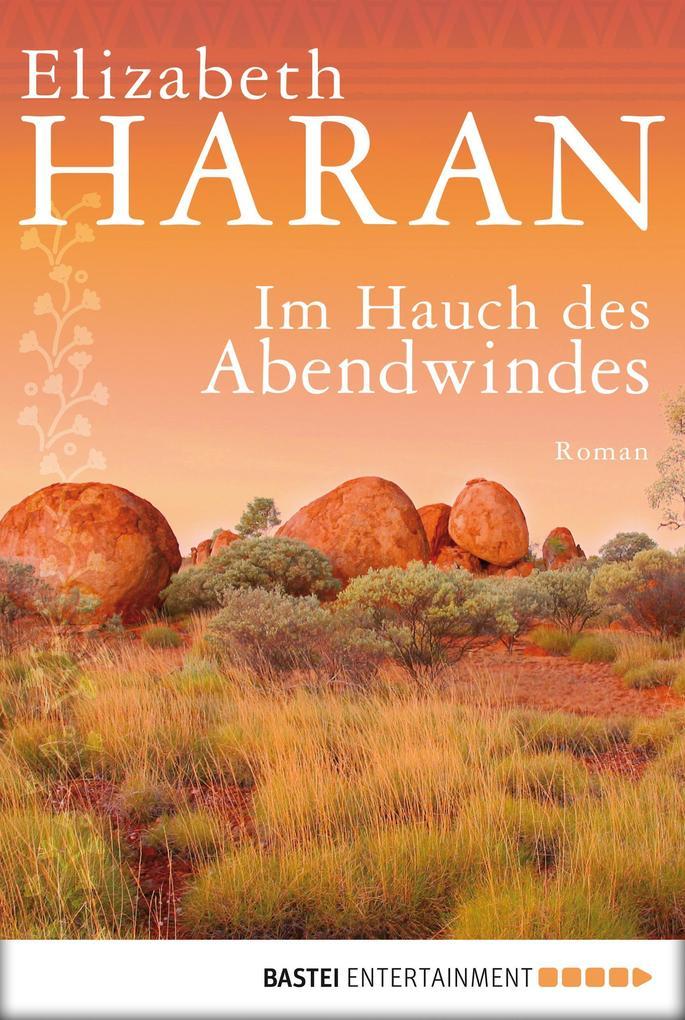 Im Hauch des Abendwindes als eBook von Elizabeth Haran
