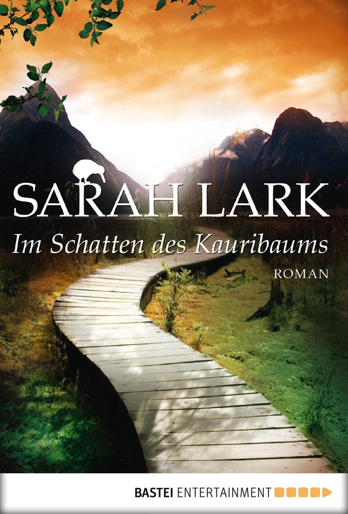 Im Schatten des Kauribaums als eBook von Sarah Lark