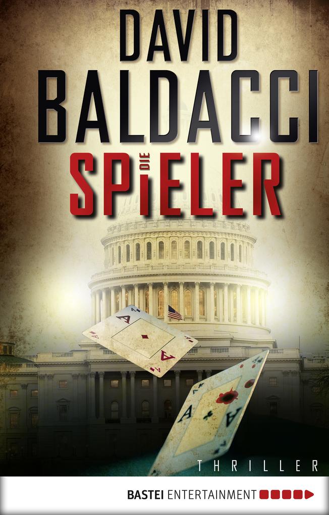 Die Spieler als eBook von David Baldacci