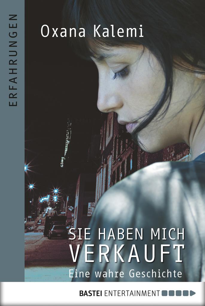 Sie haben mich verkauft als eBook von Oxana Kalemi