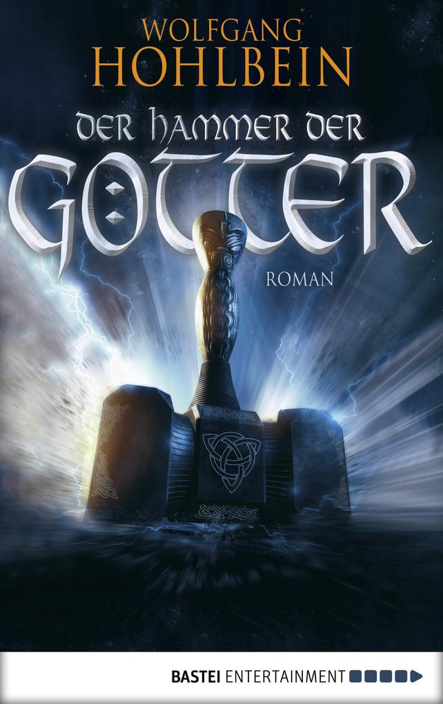 Der Hammer der Götter als eBook von Wolfgang Hohlbein
