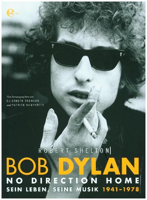 Bob Dylan - No Direction Home als Buch von Robert Shelton