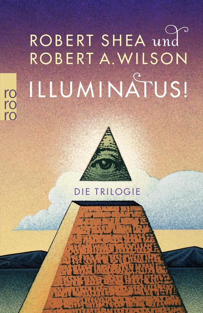 Illuminatus! Die Trilogie als Taschenbuch von Robert Shea, Robert A. Wilson