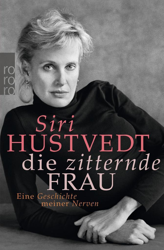 Die zitternde Frau als Taschenbuch von Siri Hustvedt