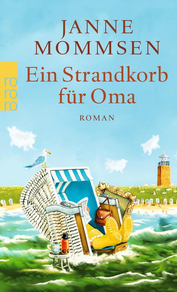 Ein Strandkorb für Oma als Taschenbuch von Janne Mommsen