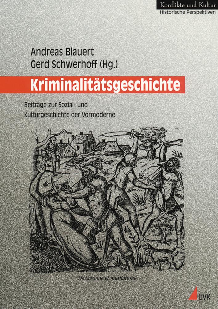 Kriminalitätsgeschichte als Buch von