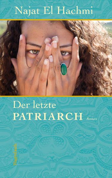 Der letzte Patriarch als Buch von Najat El Hachmi