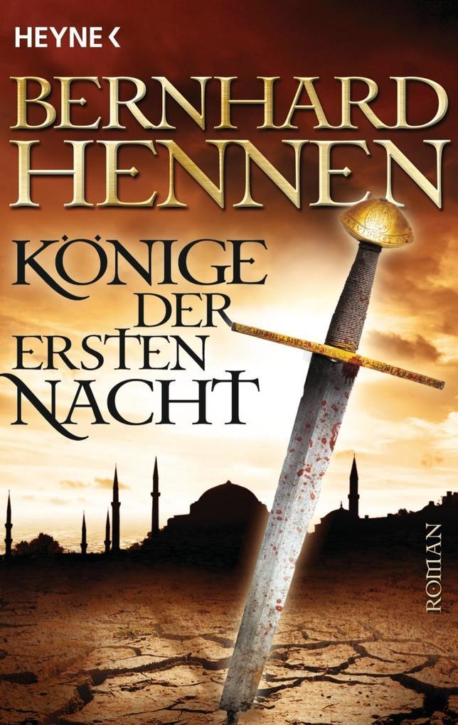 Könige der ersten Nacht als eBook von Bernhard Hennen