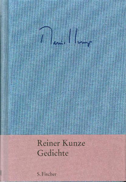 Gedichte als Buch von Reiner Kunze