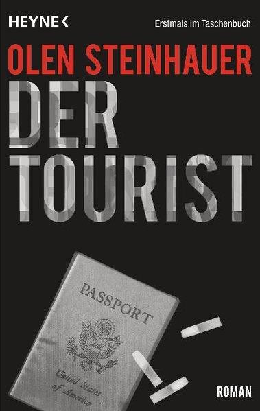 Der Tourist als Taschenbuch von Olen Steinhauer