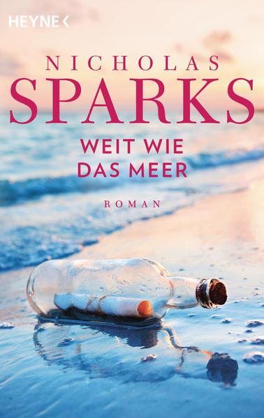Weit wie das Meer als Taschenbuch von Nicholas Sparks
