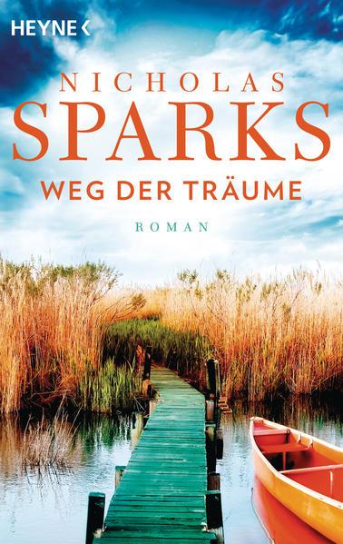 Weg der Träume als Taschenbuch von Nicholas Sparks
