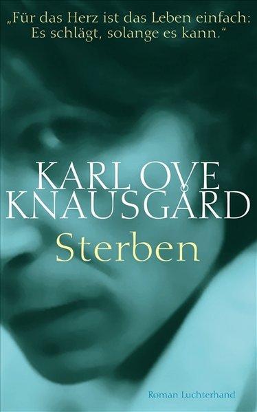 Sterben als Buch von Karl Ove Knausgard